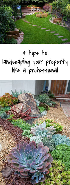 Tips to landscaping your property like a professional
